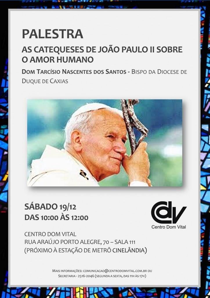 Cartaz - A catequese de João Paulo II - V5