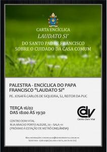Cartaz - Encíclica do Papa Francisco Laudato Si