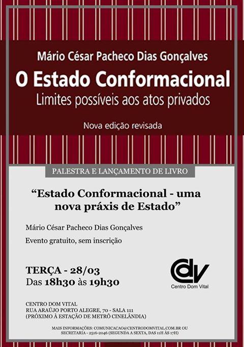 """Palestra e lançamento do livro """"Estado Conformacional - uma nova práxis de Estado"""""""