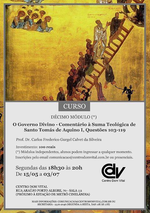 """Curso """"Décimo Módulo: O Governo Divino, Comentário à Suma Teológica de Santo Tomás de Aquino, Questões 103-119"""""""