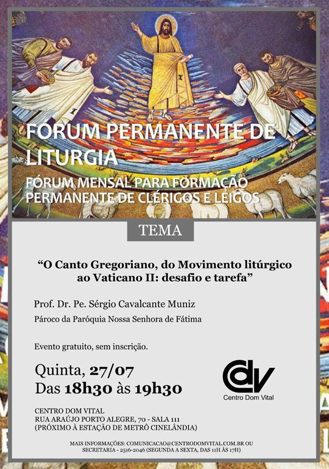 """Fórum """"O Canto Gregoriano, do Movimento litúrgico ao Vaticano II: desafio e tarefa"""""""