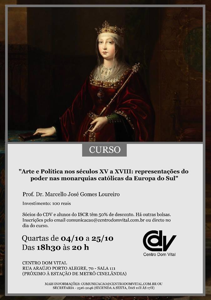 """Curso """"Arte e Política nos séculos XV a XVIII: representações do poder nas monarquias católicas da Europa do Sul"""""""