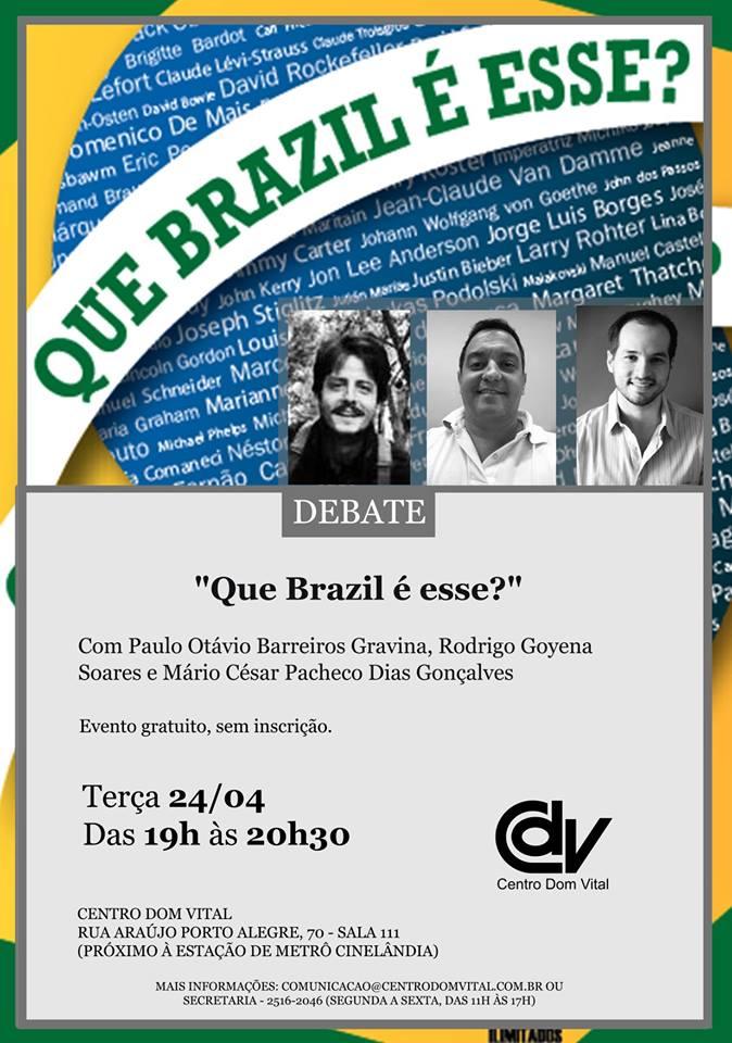 """Debate """"Que Brazil é esse?"""""""