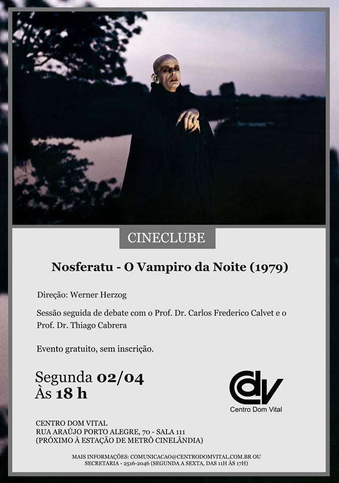 """Cineclube """"Nosferatu - O Vampiro da Noite (1979)"""""""