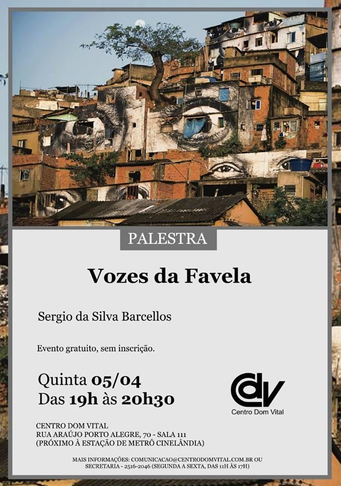 """Palestra """"Vozes da Favela"""""""