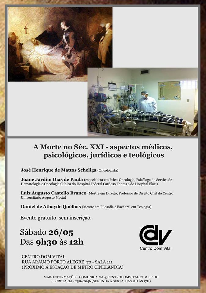 "Palestra ""A Morte no Séc. XXI - aspectos médicos, psicológicos, jurídicos e teológicos"""