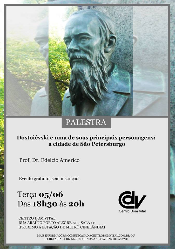 """Palestra """"Dostoiévski e uma de suas principais personagens: a cidade de São Petersburgo"""""""