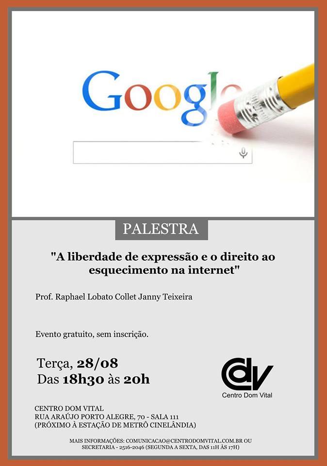 """Palestra """"A liberdade de expressão e o direito ao esquecimento na internet"""""""