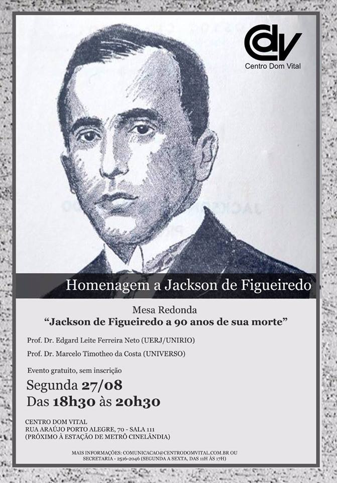"Mesa redonda ""Jackson de Figueiredo a 90 anos de sua morte"""