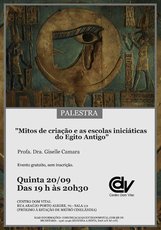 """Palestra """"Mitos de criação e as escolas iniciáticas do Egito Antigo"""""""