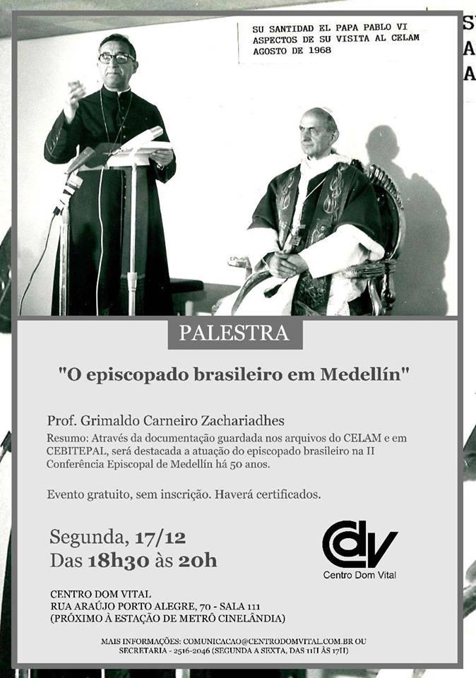 Palestra: O episcopado brasileiro em Medellín