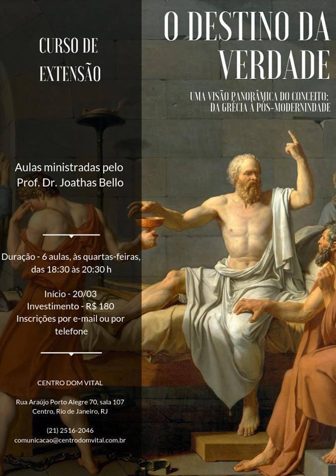 """Curso """"O destino da Verdade: uma visão panorâmica do conceito, da Grécia à Pós-modernidade"""""""