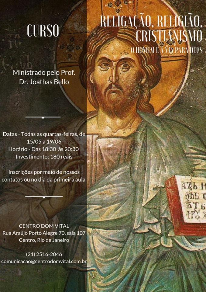 """Curso """"Religação, Religião, Cristianismo - O Homem e a Via para Deus"""""""