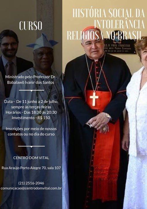 """Curso """"História Social da Intolerância Religiosa no Brasil Contemporâneo"""""""