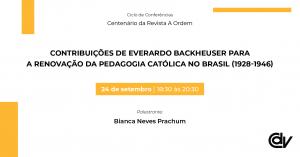 Contribuições de Everardo Backheuser para a renovação da Pedagogia Católica no Brasil (1928-1946)