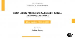 Lucia Miguel Pereira nas páginas d'A Ordem: a Chronica Feminina